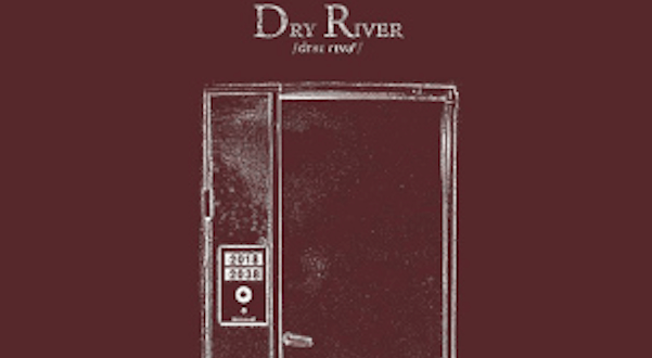 Dry River Cover